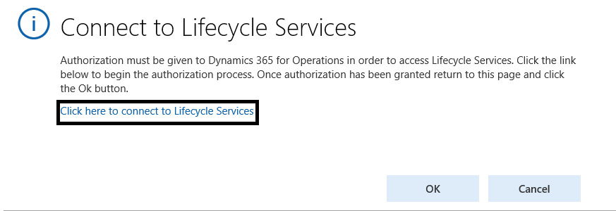 note if you havent already connected to lifecycle services lcs a dialog box will display where you can connect click the link to connect before - Gelangensbestatigung Muster