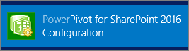 PowerPivot for SharePoint 2016 Configuration