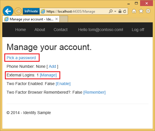 Create a secure asp mvc 5 web app with log in email clicking on pick a password allows you to add a local log on associated with the same account maxwellsz