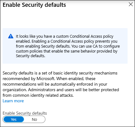 Warning message that you can have security defaults or Conditional Access not both