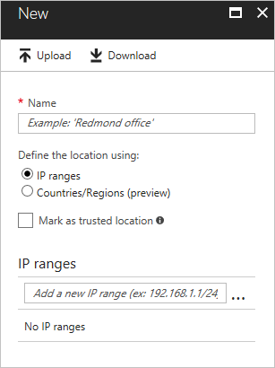 What is the location condition in Azure Active Directory Conditional