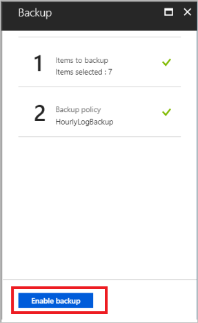 Enable the chosen backup policy