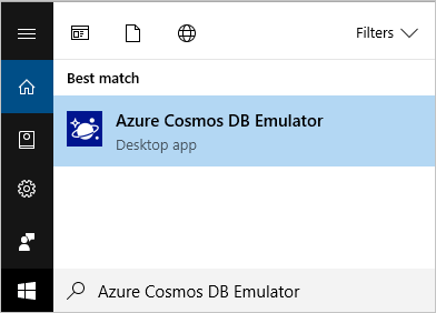 Select the Start button or press the Windows key, begin typing **Azure Cosmos DB Emulator**, and select the emulator from the list of applications