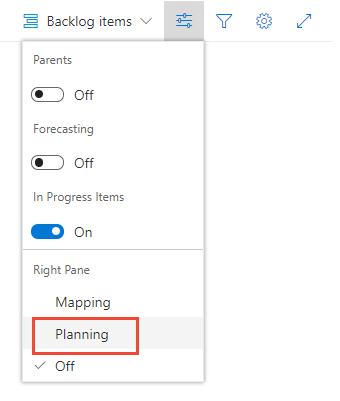 Boards>Backlogs>Open view options and choose Planning