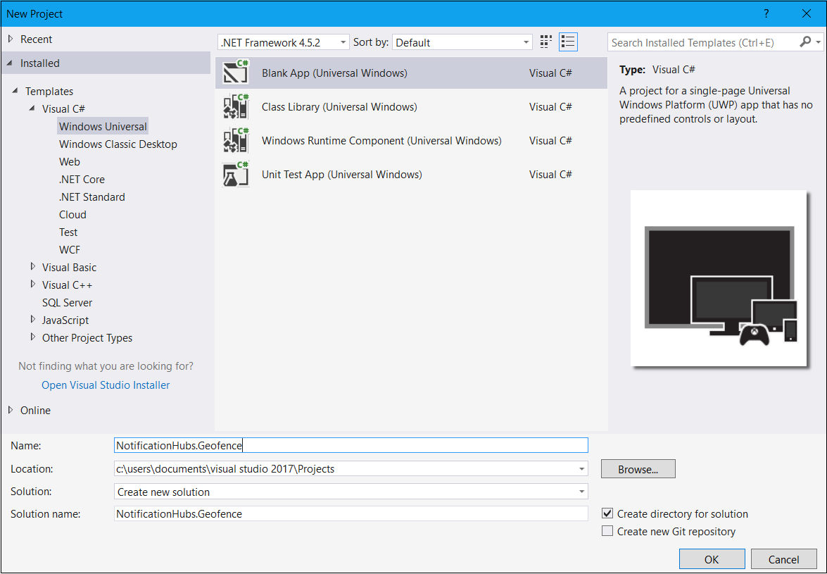 Geo fenced push notifications with azure notification hubs and lets start by creating the project in visual studio start a new project of type blank app universal windows ccuart Choice Image
