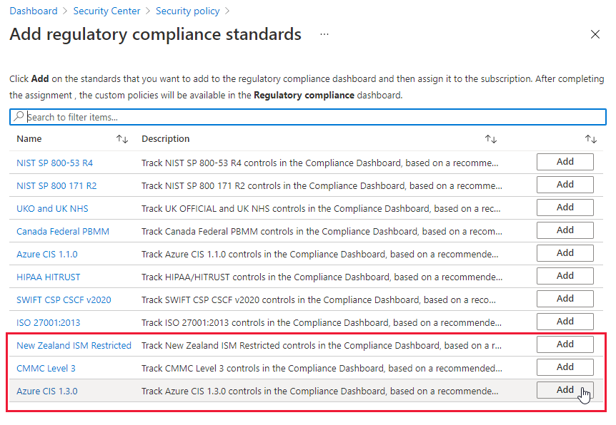 Three standards added for use with Azure Security Center's regulatory compliance dashboard.
