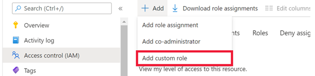"""A screenshot of a drop-down menu from the Add button in Access control (IAM). """"Add a custom role"""" is highlighted in red."""