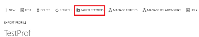 Export Profile command bar - Failed Records button