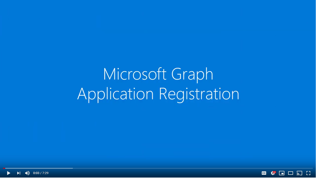 Microsoft Graph and app registration (7:29)
