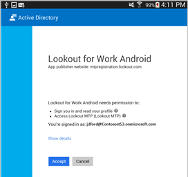 You need to install Lookout for Work on your Android device