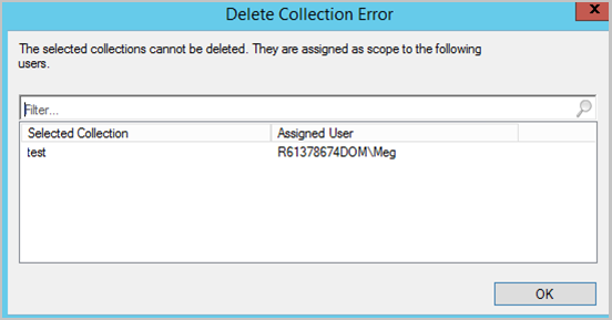 Screenshot of assigned user list when collection fails to delete due to scope assignment.