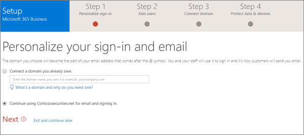 On the Personalize your sign-in and email page, choose to either add a domain, or use the one you have been using.