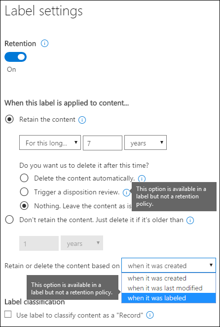 Retention settings with options specific to labels