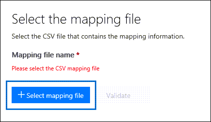 Click Select mapping file to submit the CSV file you created for the import job