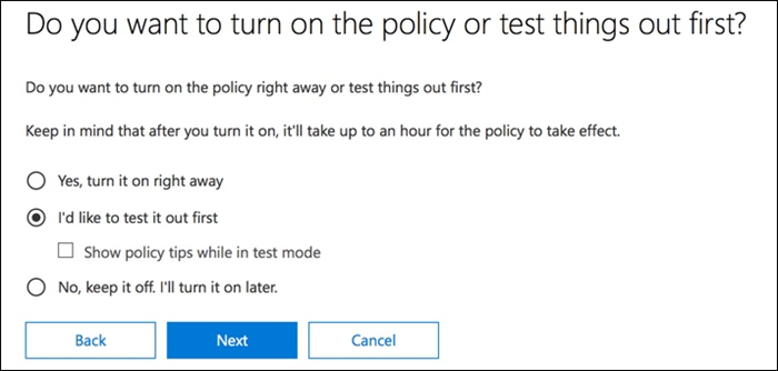 Option to test out policy first
