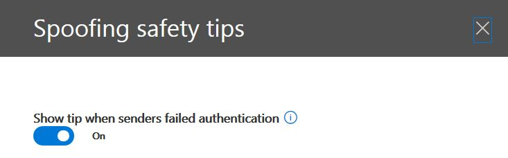 Enable or disable anti-spoofing safety tips