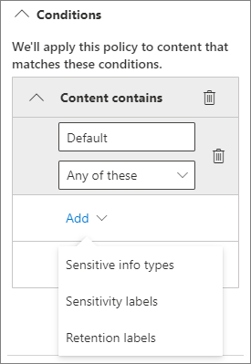 Screenshot of conditions options, sensitive info types, sensitivity labels, and retention labels.