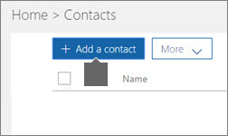 To create a contact, choose Add a contact