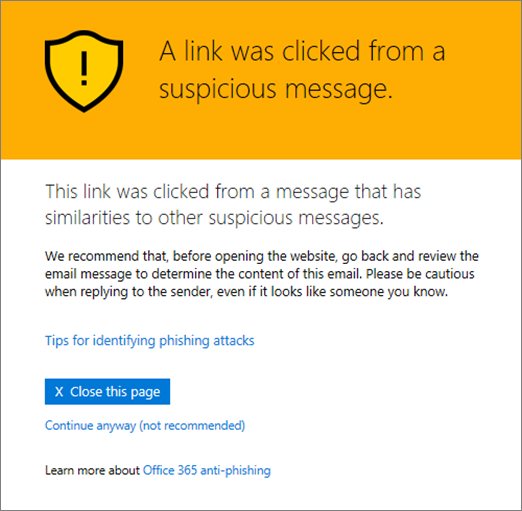 Office 365 ATP Safe Links warning pages | Microsoft Docs