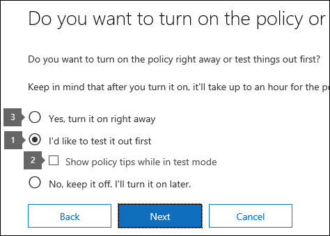 Options for using test mode and turning on policy