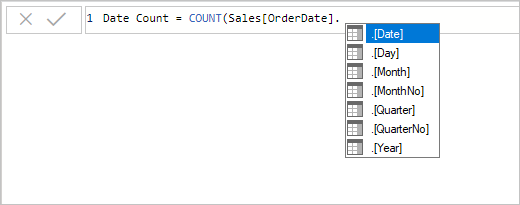 Example of entering a DAX measure expression in the formula bar. The formula so far reads Date Count = COUNT(Sales[OrderDate]. and an auto complete list presents all seven columns from the hidden auto date/time table. These columns are: Date, Day, Month, MonthNo, Quarter, QuarterNo, and Year.