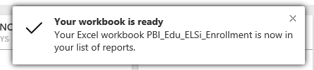 Screenshot of the notification, showing your workbook is ready.