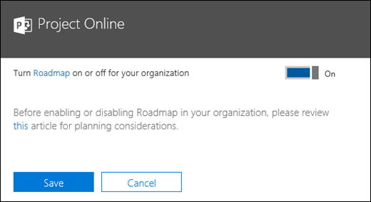 Turn Roadmap on or off for your organization | Microsoft Docs