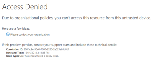 The experience when access is blocked