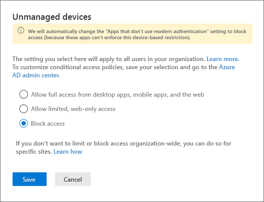 Control access from unmanaged devices | Microsoft Docs