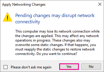 """Screenshot that shows the """"Pending changes may disrupt network connectivity"""" message"""