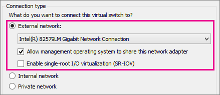 Create a virtual switch for Hyper-V virtual machines