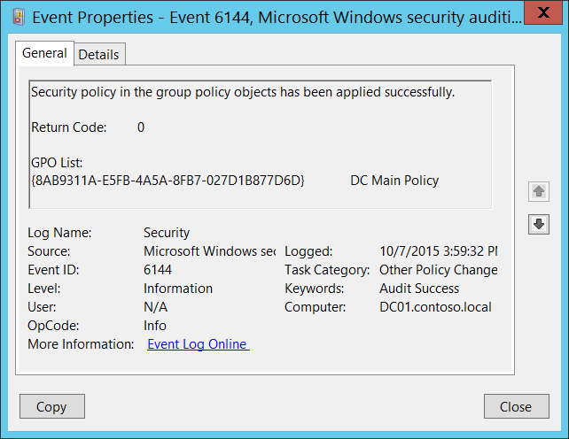 6144(S) Security policy in the group policy objects has been applied ...