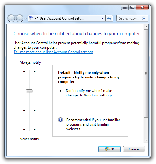 [Screen shot of default 'User Account Control Settings' from Windows 7]