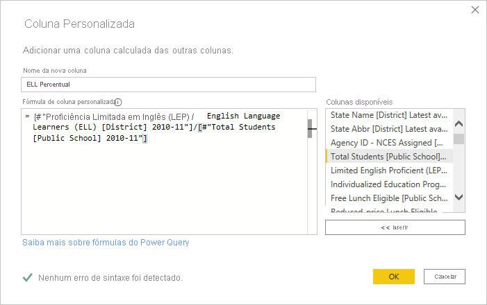 Caixa de diálogo Coluna Personalizada, Editor do Power Query, Power BI Desktop